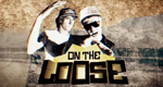 On the Loose – Bild: ServusTV