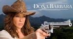 Doña Bárbara – Bild: RTI Televisión