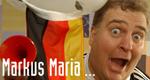 Markus Maria ... – Bild: Schwerlustig GmbH
