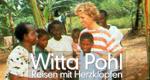 Witta Pohl – Reisen mit Herzklopfen