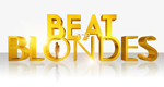 Beat the Blondes – Bild: RTL II