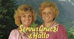 Servus, Grüezi und Hallo