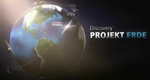 Discovery-Projekt Erde – Bild: Discovery