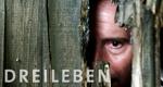 Dreileben – Bild: WDR/Reinhold Vorschneider