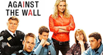 Against the Wall – Bild: Lifetime