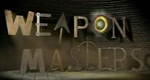 Weapon Masters – Bild: Discovery Communications, LLC.