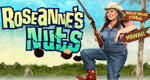 Roseanne's Nuts – Bild: Lifetime
