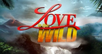 Love in the Wild – Bild: NBC