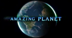 Amazing Planet – Bild: National Geographic Channel