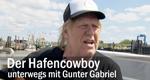 Der Hafencowboy – unterwegs mit Gunter Gabriel – Bild: NDR/Spiegel TV