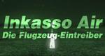Inkasso Air – Die Flugzeug-Eintreiber – Bild: DMAX (Screenshot)