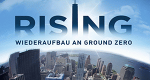 Rising: Wiederaufbau an Ground Zero – Bild: Discovery Communications, LLC.