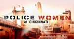 Police Women of Cincinnati – Bild: Discovery Communications, LLC.