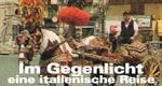 Im Gegenlicht – eine italienische Reise