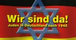 Wir sind da! Juden in Deutschland nach 1945