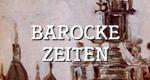 Barocke Zeiten