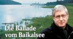 Die Ballade vom Baikalsee