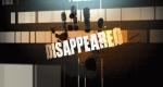Disappeared – Bild: Discovery Communications, LLC./Screenshot