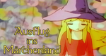 Ausflug ins Märchenland