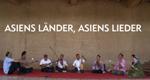 Asiens Länder, Asiens Lieder – Bild: ARTE F