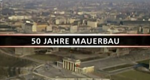 Die Mauer – Bild: Spiegel TV