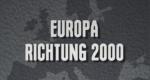 Europa - Richtung 2000