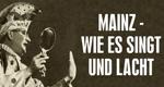 Mainz wie es singt und lacht
