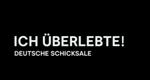 Ich überlebte! Deutsche Schicksale – Bild: The Biography Channel