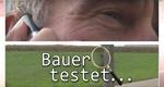 Bauer testet… – Bild: SWR/Studio Hamburg DocLights GmbH
