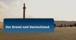 Der Kreml und Deutschland - Ein Jahrhundert der Extreme – Bild: Spiegel TV