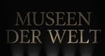 Museen der Welt