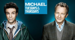 Michael: Tuesdays & Thursdays – Bild: CBC