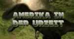 Amerika in der Urzeit – Bild: Discovery Communications, LLC.