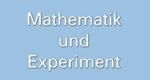 Mathematik und Experiment