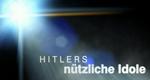 Hitlers nützliche Idole – Bild: ZDF