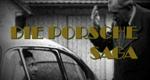 Die Porsche-Saga – Wirtschaftskrimi und globaler Mythos – Bild: dctp.tv