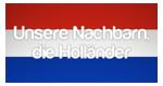 Unsere Nachbarn, die Holländer