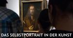 Das Selbstporträt in der Kunst – Bild: SWR