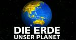 Die Erde – Unser Planet – Bild: SWR