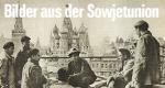 Bilder aus der Sowjetunion