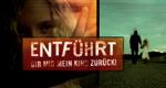 Entführt - Gib mir mein Kind zurück! – Bild: RTL