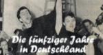 Die fünfziger Jahre in Deutschland