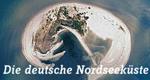 Die deutsche Nordseeküste – Bild: SWR