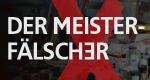 Der Meisterfälscher – Bild: 3sat