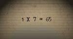 1 X 7 = 65