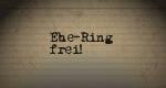 Ehe-Ring frei!