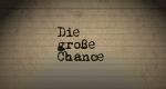 Die große Chance