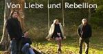 Von Liebe und Rebellion – Bild: arte