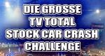 Die große TV total Stock Car Crash Challenge – Bild: ProSieben