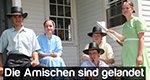 Die Amischen sind gelandet – Bild: RTL